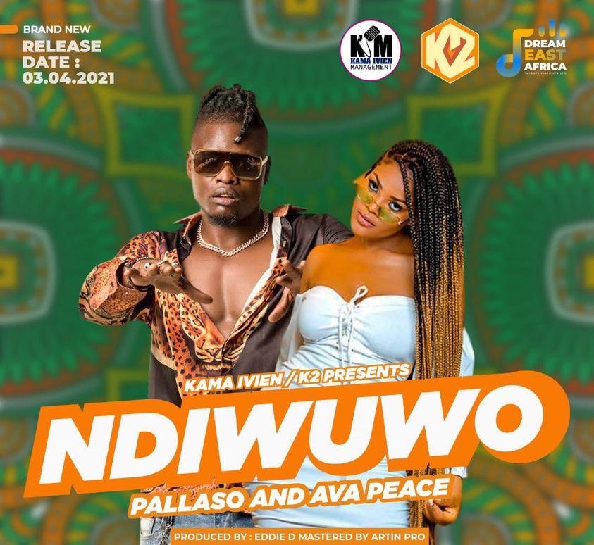 Ndiwuwo - Pallaso ft Ava Peace MP3 Audio Download