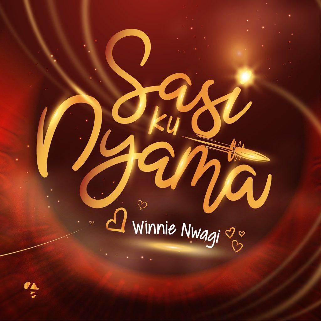 Winnie Nwagi is back with 'Sasi Ku Nyama'