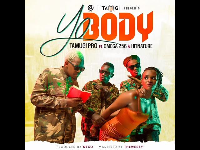 Yo Body by Hit Nature ft Omega256 & Tamugi Free MP3 Download
