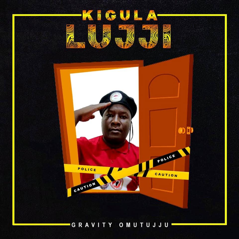 Kigula Lujji by Gravity Omutujju Free MP3 Download